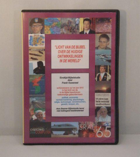 Licht Van De Bijbel Over De Huidige Ontwikkelingen In De Wereld (Editie 2013)