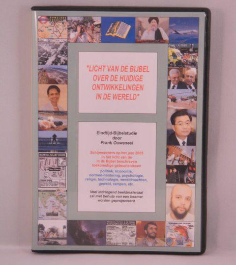 Licht Van De Bijbel Over De Huidige Ontwikkelingen In De Wereld (Editie 2005)