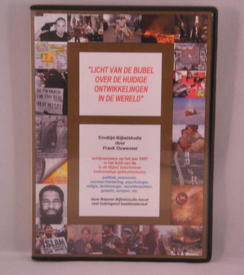 Licht Van De Bijbel Over De Huidige Ontwikkelingen In De Wereld (Editie 2007)