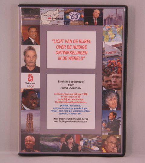 Licht Van De Bijbel Over De Huidige Ontwikkelingen In De Wereld (Editie 2008)