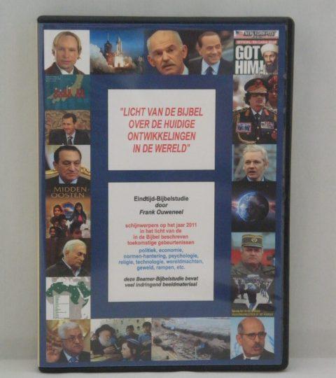 Licht Van De Bijbel Over De Huidige Ontwikkelingen In De Wereld (Editie 2011)