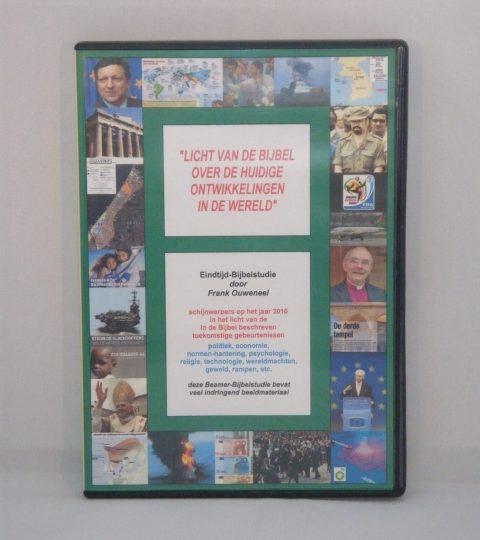 Licht Van De Bijbel Over De Huidige Ontwikkelingen In De Wereld (Editie 2010)